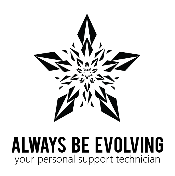 Always Be Evolving | Tech Support